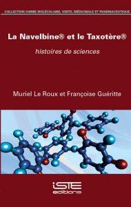 La Navelbine® et le Taxotère®, histoires de sciences
